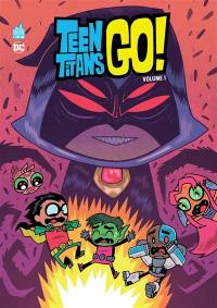 Teen titans go !. Volume 1,