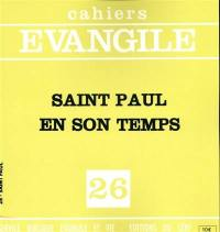 Cahiers Evangile. n° 26, Saint Paul en son temps