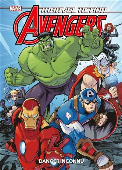 Marvel action Avengers, Danger inconnu