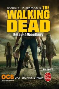 The walking dead. Volume 8, Retour à Woodbury