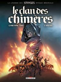 Le clan des chimères. Volume 2, Bûcher