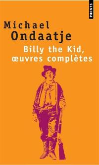 Billy the Kid, oeuvres complètes