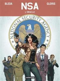 NSA. Volume 1, L'oracle