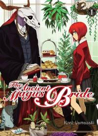 The ancient magus bride. Volume 1,