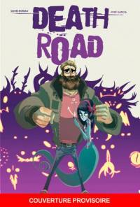 Death road. Volume 1,