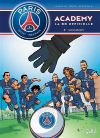 Paris Saint-Germain Academy. Volume 4, Matchs décisifs