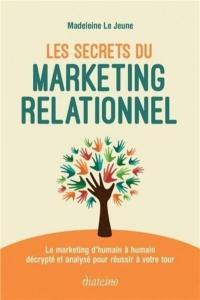 Les secrets du marketing relationnel