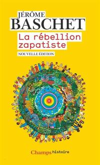 La rébellion zapatiste