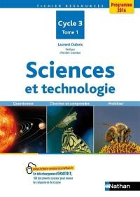 Sciences et technologie. Volume 1,