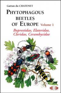 Phytophagous beetles of Europe. Volume 1, Buprestidae, Elateridae, Cleridae, Cerambycidae