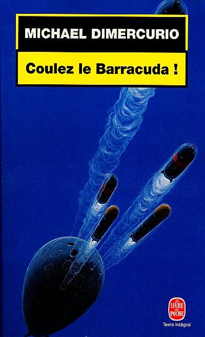 Coulez le Barracuda