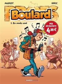 Boulard. Volume 1, En mode cool