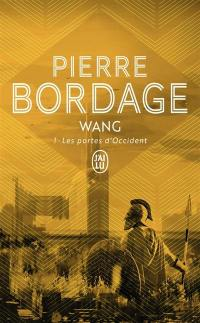 Wang. Volume 1, Les portes d'Occident