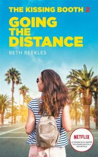 The kissing booth. Volume 2, Going the distance
