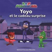 Pyjamasques. Volume 11, Yoyo et le cadeau surprise