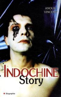 Indochine story