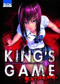King's game extreme. Volume 1,