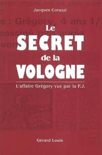 Le secret de la Vologne