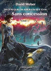 Sans concession. Volume 1,