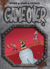 Game over. Volume 9, Bomba fatale
