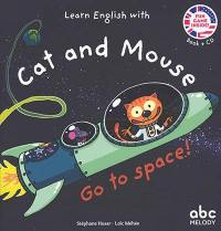 Learn English with Cat and Mouse, Go to space !