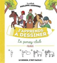 J'apprends à dessiner le poney-club