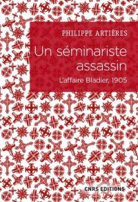 Un séminariste assassin