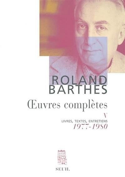 Oeuvres complètes. Volume 5, 1977-1980