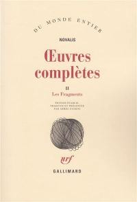 Oeuvres complètes. Volume 2, Les fragments