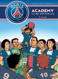 Paris Saint-Germain Academy. Volume 2, Rivalités