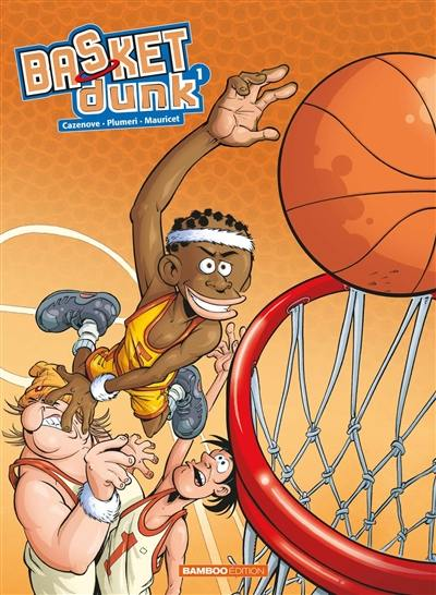 Basket dunk. Volume 1,