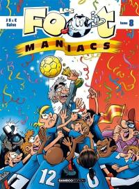 Les foot-maniacs. Volume 8,