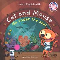Learn English with Cat and Mouse, Go under the sea !