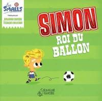 Les Smalls. Volume 3, Simon roi du ballon