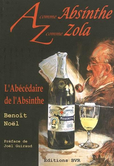 A comme absinthe, Z comme Zola