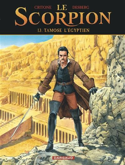 Le Scorpion. Volume 13, Tamose l'Egyptien