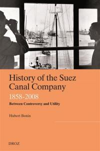History of the Suez Canal Company, 1858-2008
