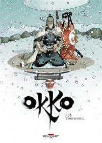 Okko, Volume 10, Le cycle du vide. Volume 2