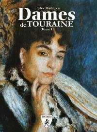 Dames de Touraine. Volume 2,