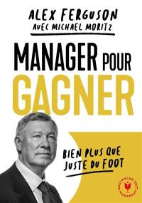 Manager pour gagner