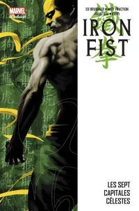 Iron Fist. Volume 2, Les sept capitales célestes