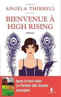 Bienvenue à High Rising