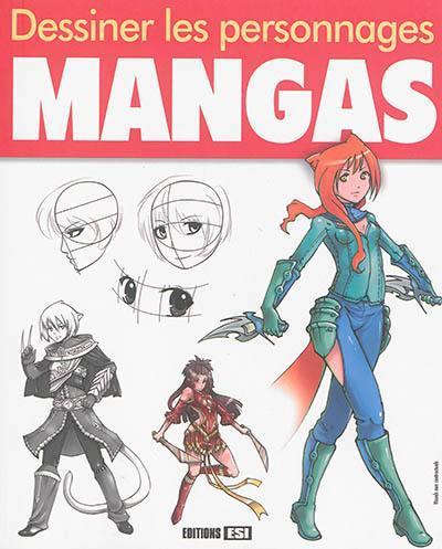 Livre Dessiner Les Personnages Mangas Ecrit Par Kata Sagieva Editions Esi 9782822603317