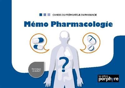 Livre Memo Pharmacologie Ecrit Par Dominique Le Gueut Porphyre