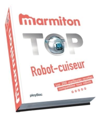 Livre  Top robot,cuiseur écrit par Marmiton.org , Play Bac