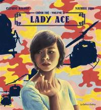Chinh Tri. Volume 3, Lady Ace