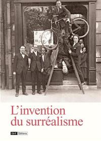 L'invention du surréalisme