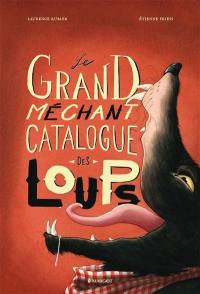 Le grand méchant catalogue des loups