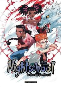 Nightschool. Volume 3,