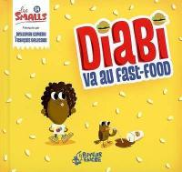 Les Smalls. Volume 4, Diabi va au fast-food